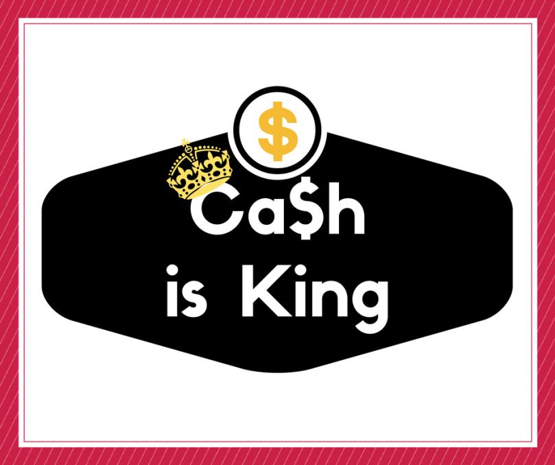 Cash ist King