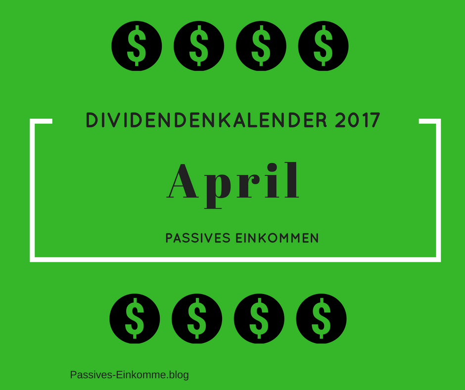 passives einkommen april 2017